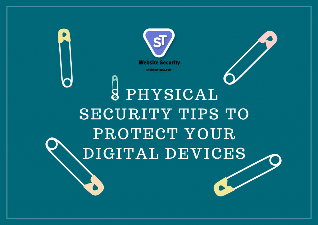 protect your digital devices
