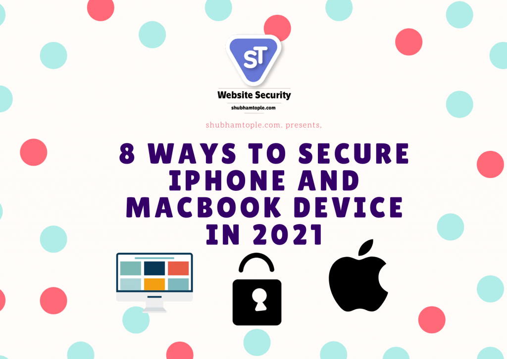 secure iPhone and MacBook