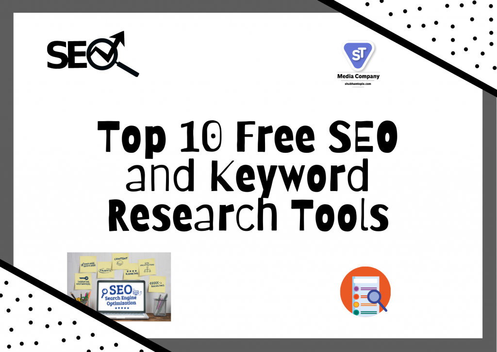 Top 10 Free SEO and Keyword Research Tools