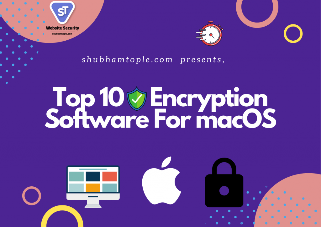 Encryption Software For macOS