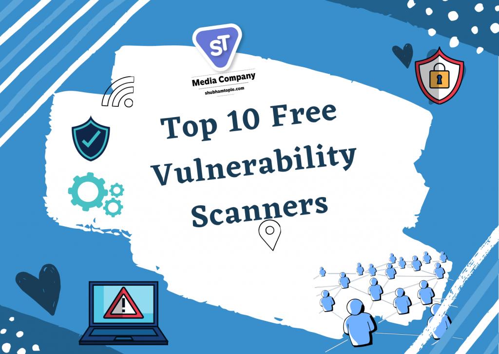 Free Vulnerability Scanners