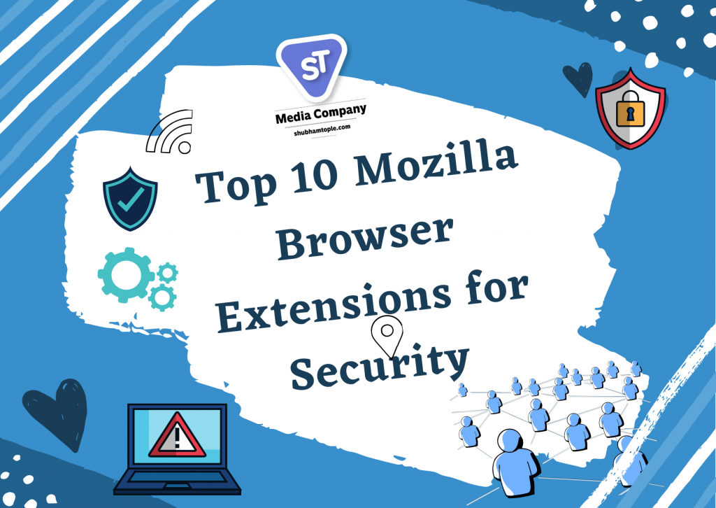 Mozilla Browser Extensions for Security