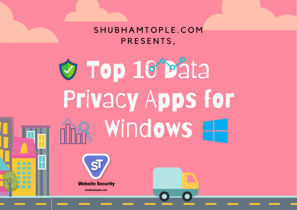 Data Privacy Apps for Windows