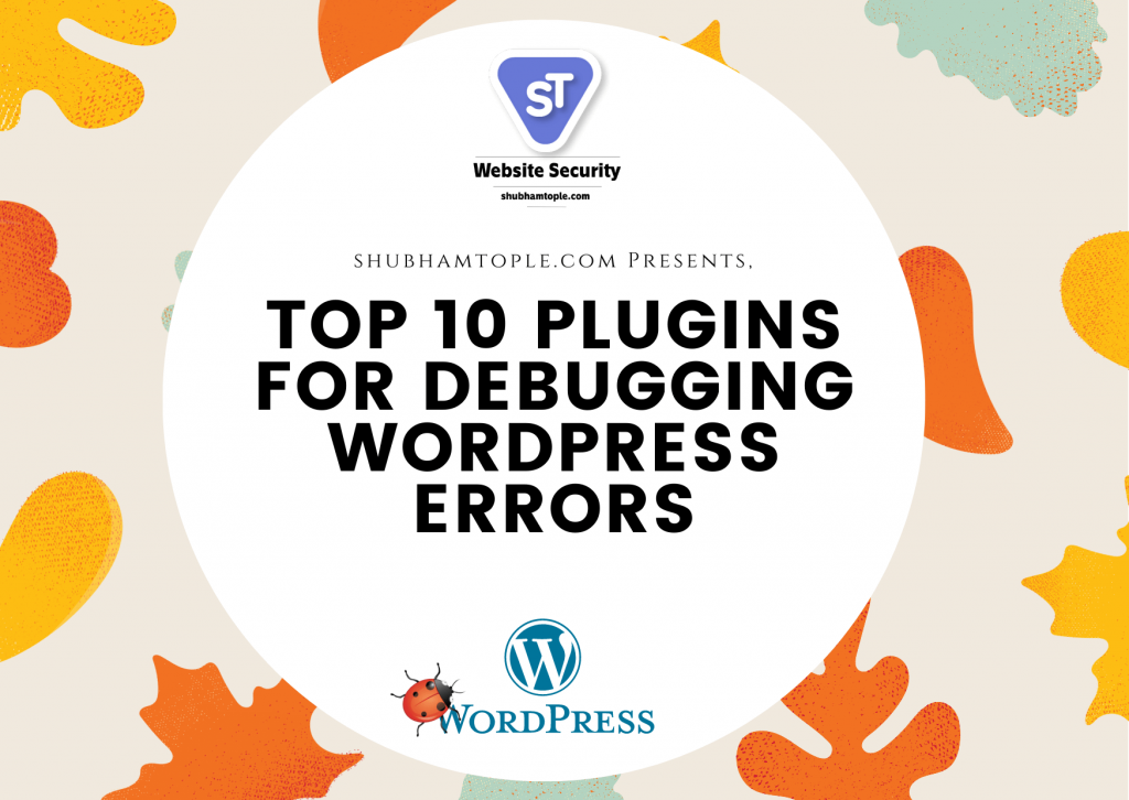 Plugins for Debugging WordPress Errors