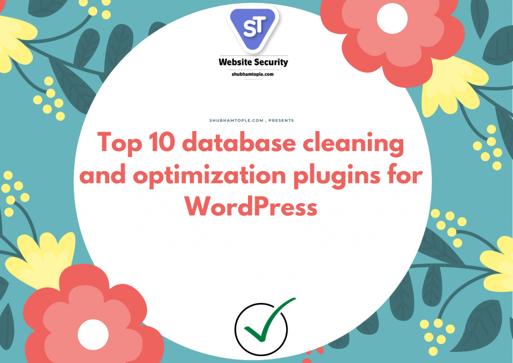 Top 10 database cleaning and optimization plugins for WordPress